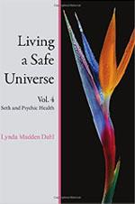 Living a Safe Universe Vol. 4