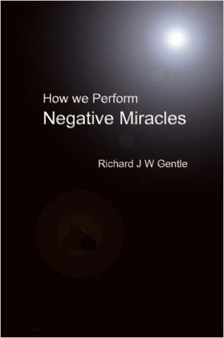 How We Perform Negative Miracles