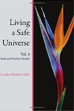 Living a Safe Universe Vol. 4