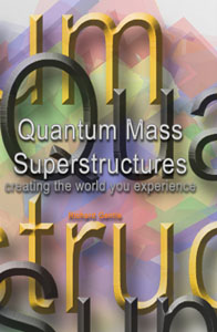 Quantum Mass Superstructures